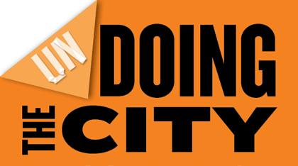 Undoing the city